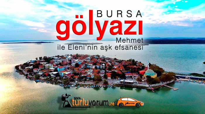 Bursa gölyazı köyü aşk efsanesi